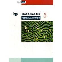 Mathematik Algebra/Geometrie 5