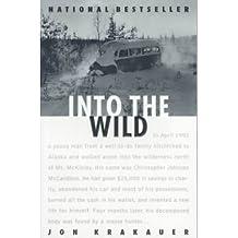 [(Into the Wild )] [Author: Jon Krakauer] [Jan-1997]