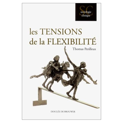 Les tensions de la flexibilité