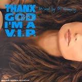 Songtexte von DJ Gregory - Thank God I'm a V.I.P.