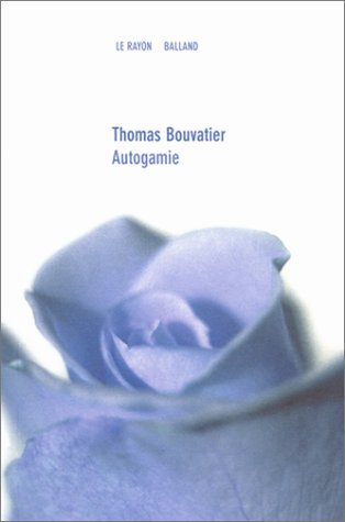 Autogamie par Thomas Bouvatier