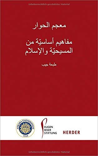 Lexikon des Dialogs - Arabisch: Grundbegriffe aus Christentum und Islam