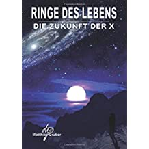 Ringe des Lebens - Die Zukunft der X