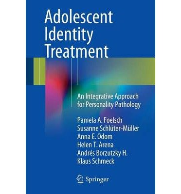 [(Adolescent Identity Treatment: An Integrative Approach for Personality Pathology)] [ By (author) Pamela A. Foelsch, By (author) Susanne Schlüter-Müller, By (author) Anna E. Odom, By (author) Helen T. Arena, By (author) Andres Borzutzky H., By (author) Klaus Schmeck ] [August, 2014]