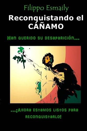Reconquistando el CÁÑAMO: Han querido su desaparición?...¡ahora estamos listos para reconquistarlo!