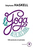 Le yoga au fil des jours: Un hymne au bien-être et à la gestion du stress
