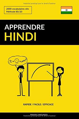 Apprendre l'hindi - Rapide / Facile / Efficace: 2000 vocabulaires clés par Pinhok Languages