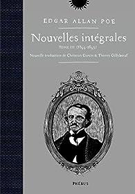 Nouvelles intégrales 03 : 1844-1849 par Edgar Allan Poe