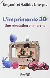 L'imprimante 3D: une révolution en marche