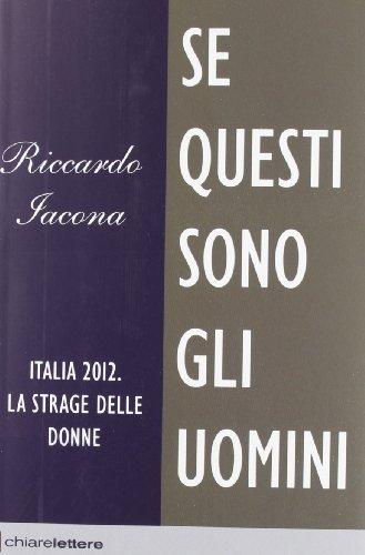 Se questi sono gli uomini (Reverse) di Iacona, Riccardo (2012) Tapa blanda
