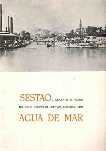 Sestao, or'gen en el mundo del riego directo de cultivos agricolas con agua de mar
