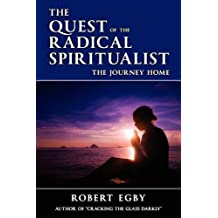The Quest of the Radical Spiritualist