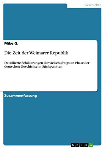 Die Zeit Der Weimarer Republik Detaillierte Schilderungen Der
