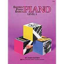 Bastien Piano Basics: Piano Level 1
