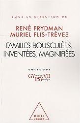 Familles bousculées, inventées, magnifiées : Colloque