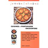 Cuisines of Portuguese Encounters: Recipes from Angola, Azores, Brazil, Cape Verde, East Timor, Goa, Guinea Bissau, Macau, Madeira, Malacca, Mozambique, Portugal, and Sao Tome and Principe by Cherie Y. Hamilton (1-Jan-2001) Hardcover