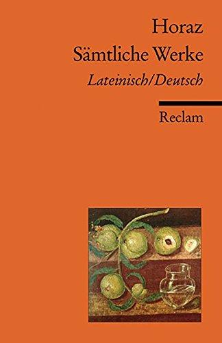 Sämtliche Werke: Lat./Dt. (Reclams Universal-Bibliothek)