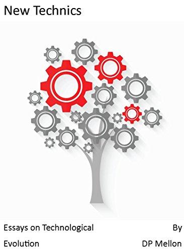 new-technics-essays-on-technological-evolution-english-edition