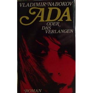 VLADIMIR NABOKOV:  Ada oder das Verlangen