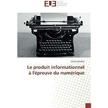 Le produit informationnel à l'épreuve du numérique