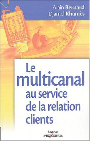 Le multicanal au service de la relation clients