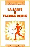 La Santé à pleines dents