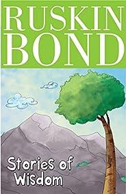 Ruskin Bond - Stories of Wisdom
