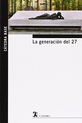 La Generación del 27 por A.A .V.V.