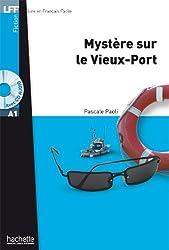 Mystère sur le Vieux-Port + CD audio MP3 (A1)