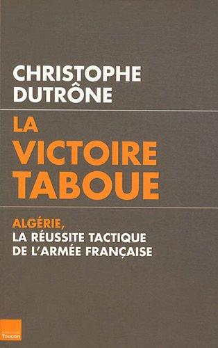 La victoire taboue par Christophe Dutrône