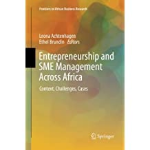 Entrepreneurship and SME Management Across Africa: Context, Challenges, Cases