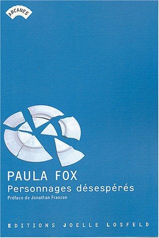 Personnages désespérés par Paula Fox