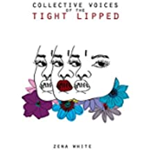 Collective Voices of the Tight Lipped (English Edition)