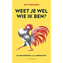 Weet je wel wie ik ben? (Dutch Edition)