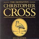 Christopher Cross: Definitive Christopher Cross (Audio CD)