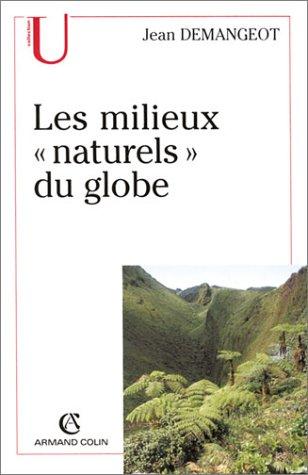 Les milieux naturels du globe