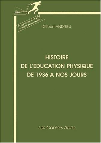 Histoire de l'éducation physique de 1936 à nos jours