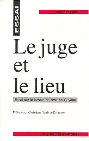 Le Juge et le lieu par D. Peyrat