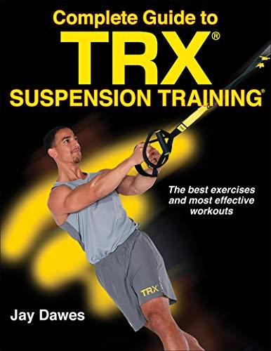 TRX Suspension Training Bible por Jay Dawes