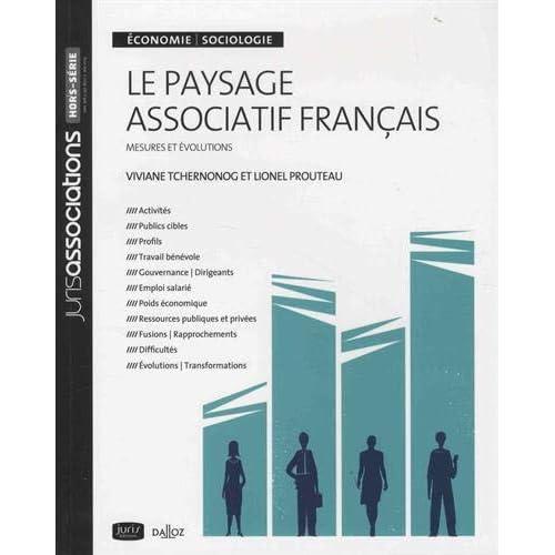 Le paysage associatif français. Mesures et évolutions - 3e éd.
