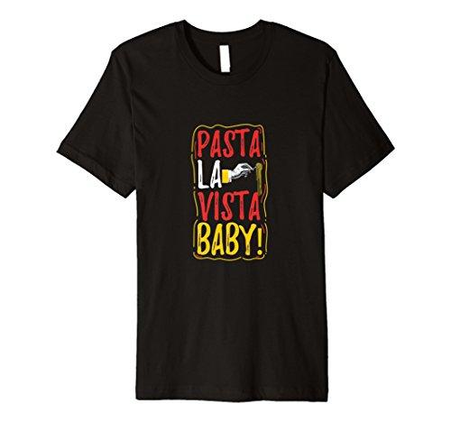Pasta La Vista Baby! Lustiges Nudel Geschenk Fun T Shirt