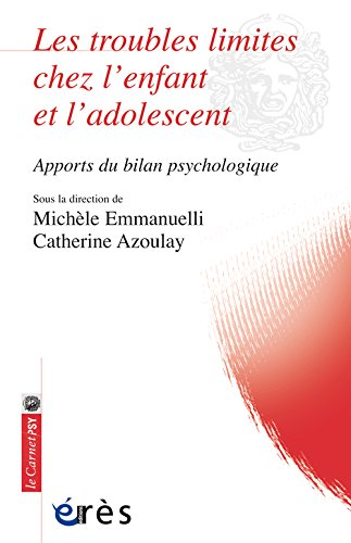 Les troubles limites chez l'enfant et l'adolescent : Apports du bilan psychologique