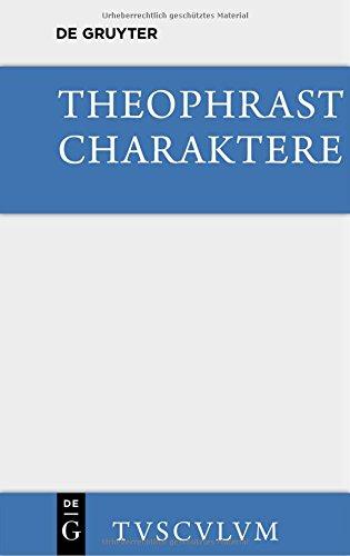 Charaktere: Griechisch und deutsch (Sammlung Tusculum)