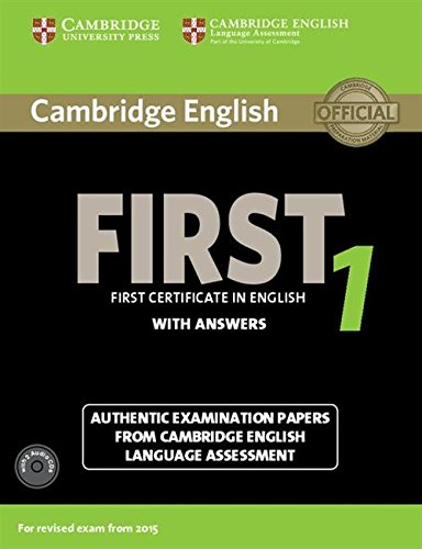 Cambridge first certificate in english. For updated exam. Self-study pack. Con CD Audio: First Certificate in English with Answers. For Revised Exam ... and Audio CDs (2)) (FCE Practice Tests) por Cambridge English Language Assessment