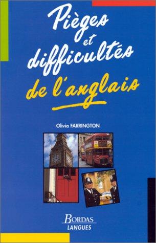 PIEGES ET DIFFICULTES ANGLAIS    (Ancienne Edition)