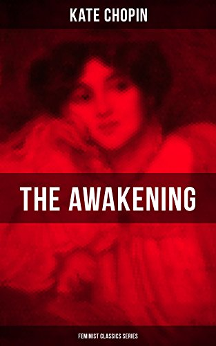 the-awakening-feminist-classics-series-one-womens-story-from-the-turn-of-the-century-american-south-