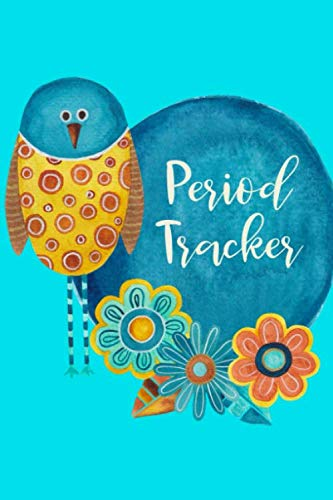 Period Tracker: Menstruation Journal - 4 Year Monthly Calendar - Monitor PMS Log Book - Menstrual Cycle Tracker For Girls & Women - Bird Cover