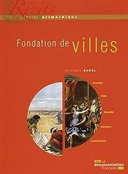 Fondation de villes