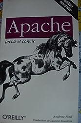 Précis & Concis : Apache (Precis et Conci)