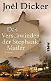 Buchinformationen und Rezensionen zu Das Verschwinden der Stephanie Mailer: Roman von Joël Dicker